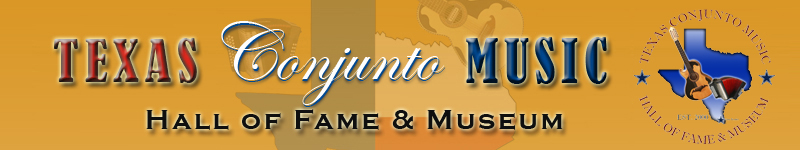Texas Conjunto Music Hall of Fame & Museum